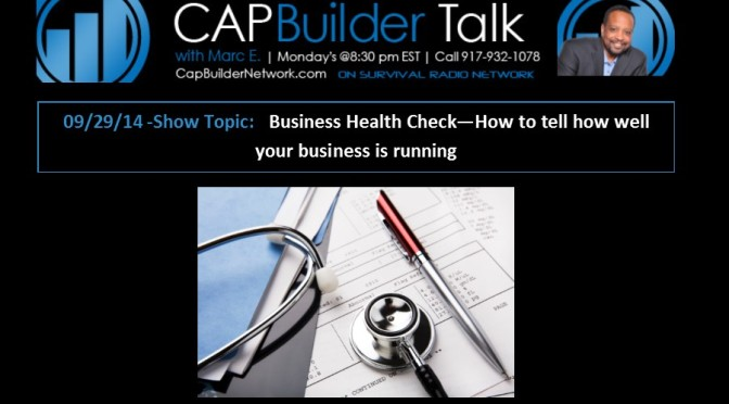 Business Health Check – How to tell how well your business is running