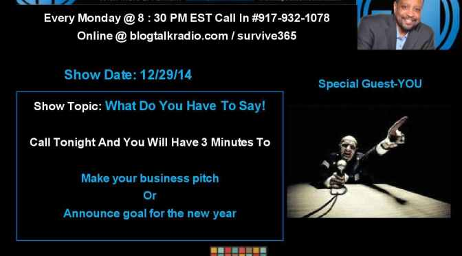 Pitch Your Business or Announce a Goal For The New Year!
