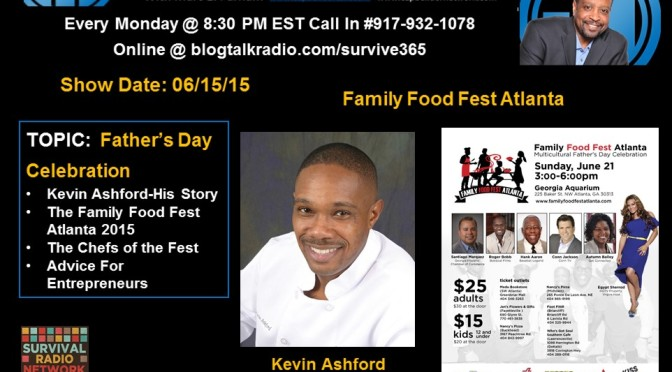 The Family Food Fest Atlanta 2015 – A Fathers Day Celebration