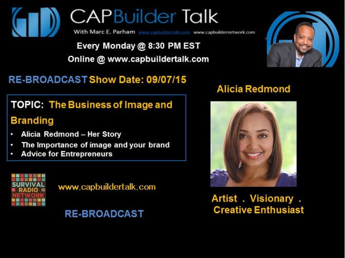 CAPBuilder Talk RE-BROADCAST – The Business of Image and Branding