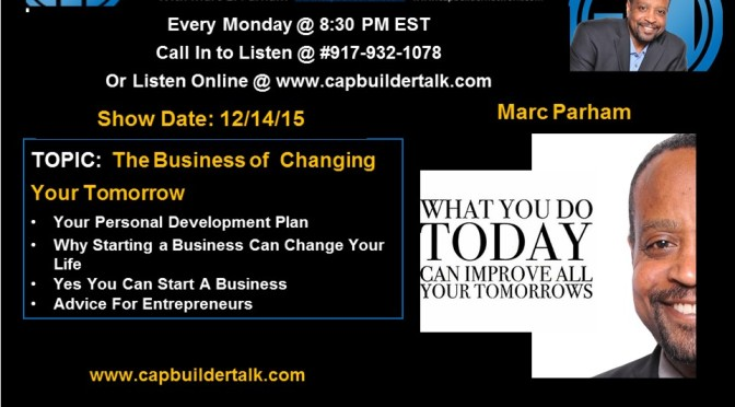 The Business of Changing Your Tomorrow