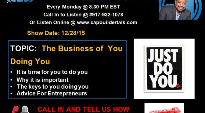 The Business of You Doing You