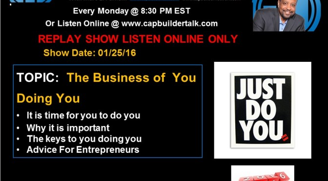 REPLAY SHOW – The Business of You Doing You