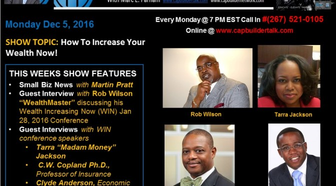Wealth Master Rob Wilson discusses How To Increase Your Wealth Now
