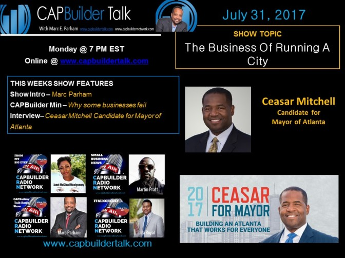 The Business of Running a City – Ceasar Mitchell 2017 Mayoral Candidate