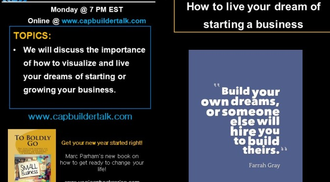 How to live your dream of starting a business