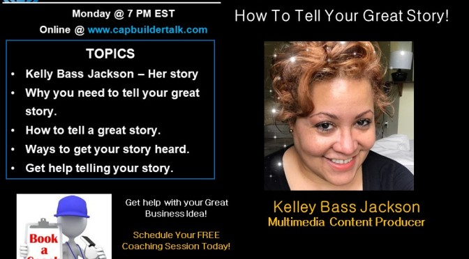 How to tell your GREAT story
