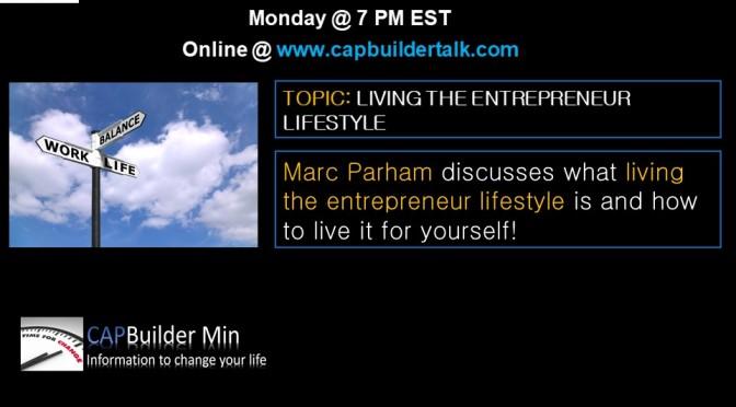 Living the entrepreneurship lifestyle