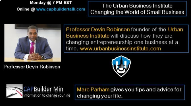 The Urban Business Institute Changing the World of Small Business