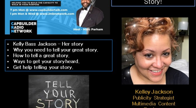 How to tell your great story with Kelley Jackson